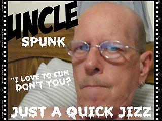 UNCLE SPUNK - QUICK JIZZ